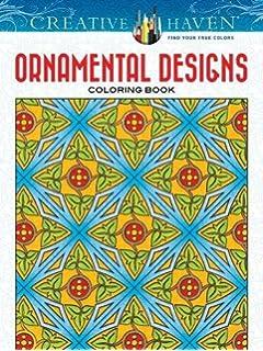Creative Haven Ornamental Designs Coloring Book Adult