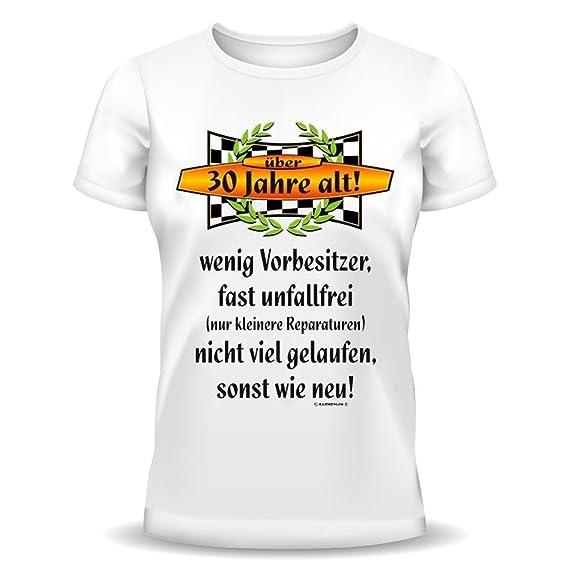Lustige Sprüche Fun Tshirt über 30 Jahre Alt 30