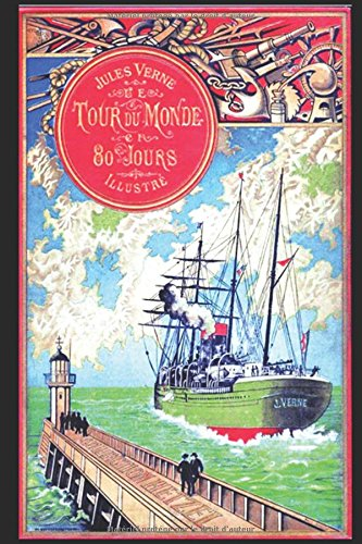 le-tour-du-monde-en-quatre-vingts-jours-illustre-french-edition