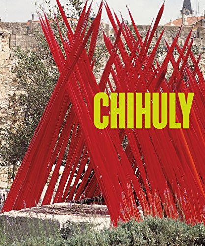 Chihuly: Volume 2, 1997-Present by Harry N. Abrams