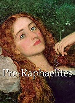 Pre-Raphaelites (Mega Square) de [Sizeranne, Robert de la]