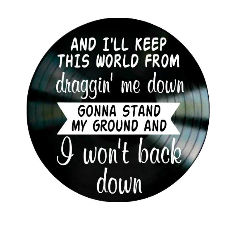 I Won't Back Down song lyric art/inspired by Tom