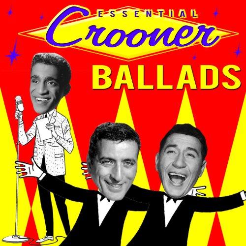 Essential Crooner Ballads