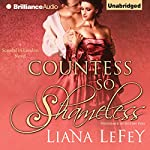 Countess So Shameless: A Scandal in London Novel, Book 1 | Liana LeFey