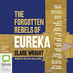 The Forgotten Rebels of Eureka