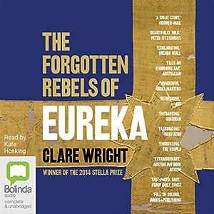 The Forgotten Rebels of Eureka Audiobook
