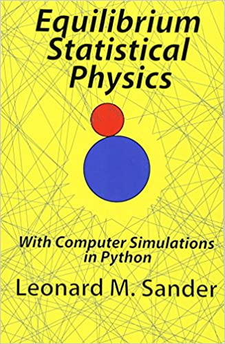 Equilibrium Statistical Physics: with Computer simulations