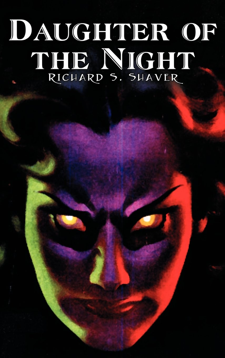 Daughter of the Night by Richard S. Shaver, Science Fiction, Adventure, Fantasy PDF
