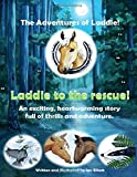 Laddie to the rescue!: An exciting horse story with pictures. Age 6 - 10 (The adventures of Laddie!)