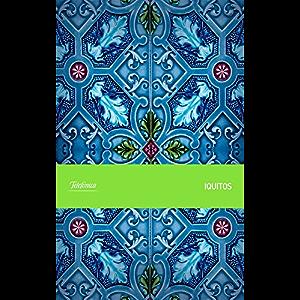 Iquitos (Spanish Edition)