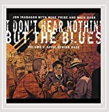 I Don't Hear Nothin' But the Blues Volume 2: Appalachian Haze