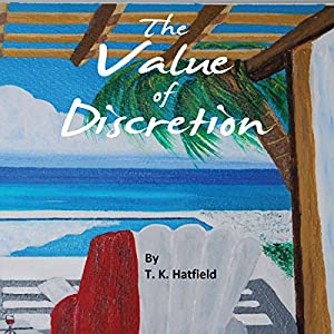 The Value of Discretion Audiobook