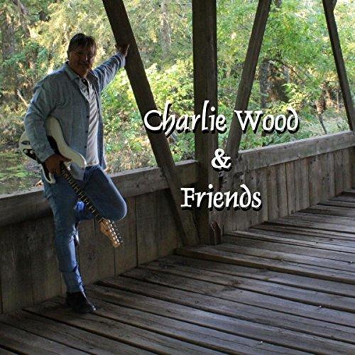 Charlie Wood & Friends