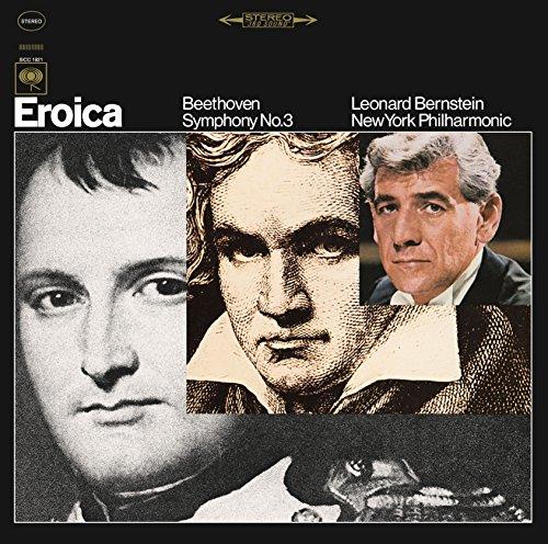 レナード・バーンスタイン、ニューヨーク・フィルハーモニック / ベートーヴェン:交響曲第3番「英雄」 / 「英雄」の出来るまで