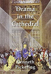 Drama in the Cathedral: A Twentieth Century Encounter of Church and Stage