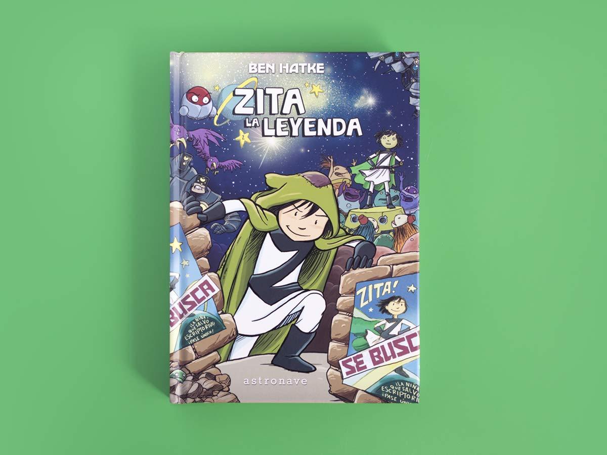 ZITA, LA LEYENDA: BEN HATKE: 9788467933871: Amazon.com: Books