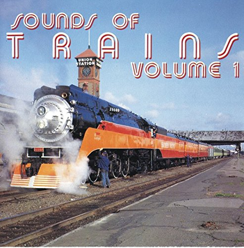 (Sounds of Trains Volume 1 [Audio CD] [7-3002])
