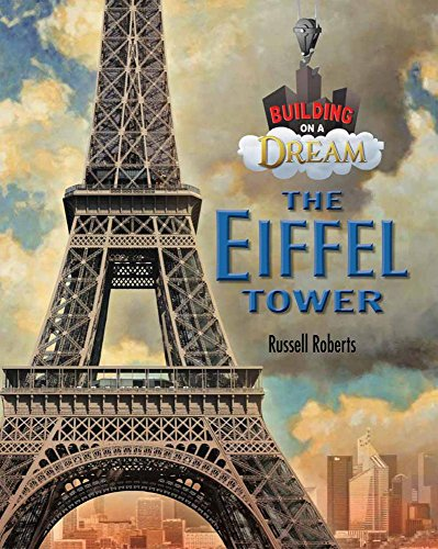The Eiffel Tower (Building on a Dream)
