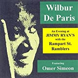 An Evening at Jimmy Ryans with the Rampart Street Ramblers by Wilbur DeParis Featuring Omer Simeon (1997-12-25)