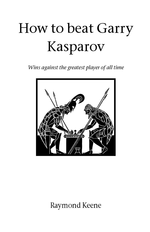 Read Online How to beat Gary Kasparov ebook