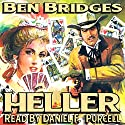 Heller: Luke Heller, Book 1 Audiobook by Ben Bridges Narrated by Daniel F. Purcell