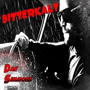 Bitterkalt (Joe Kurtz 2) Hörbuch
