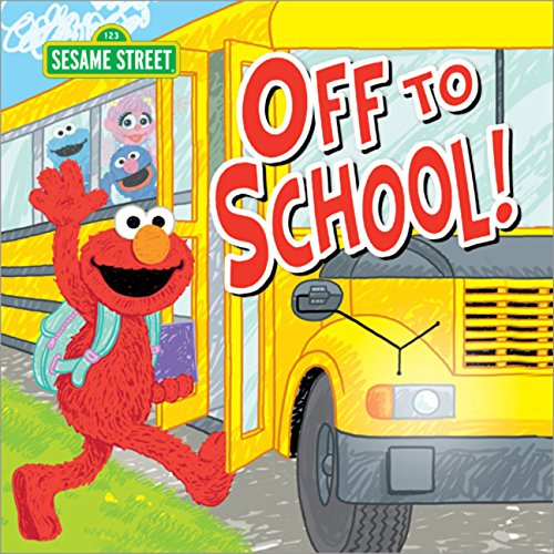 Off to School! (Sesame Street Scribbles Elmo)