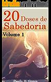 20 Doses de Sabedoria: Volume 1