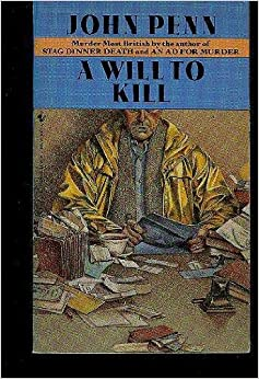 WILL TO KILL A by John Penn (1986-05-01)