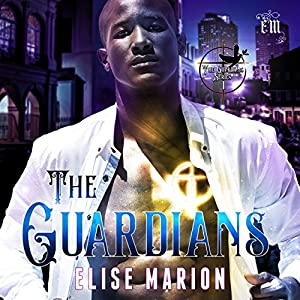 The Guardians: The Guardians, Book 1 Audiobook