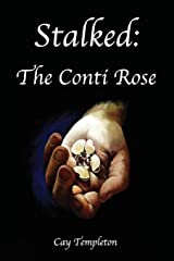 Stalked: The Conti Rose (The Second Side Series) Paperback