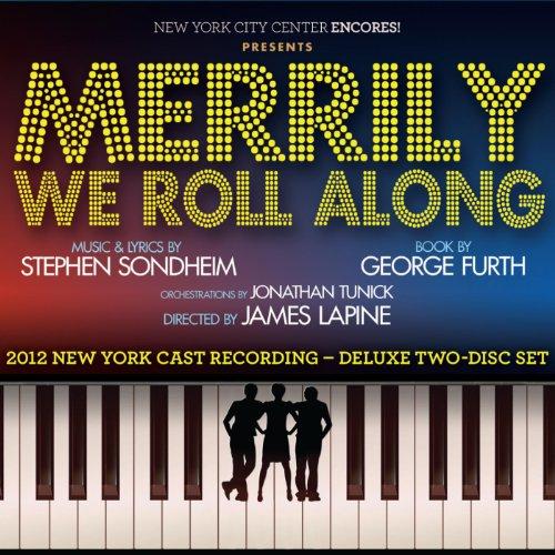 Merrily We Roll Along: 2012 Ne...