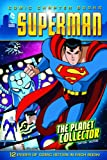 The Planet Collector (Superman: Comic Chapter Books)