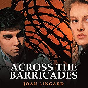 Across the Barricades Audiobook