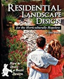 Residential Landscape Design for the Horticulturally Hopeless