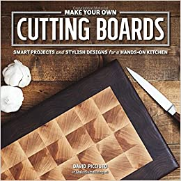 make your own cutting boards smart projects stylish designs for a