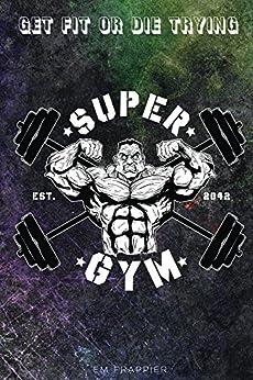 SuperGym by [Frappier, Em]