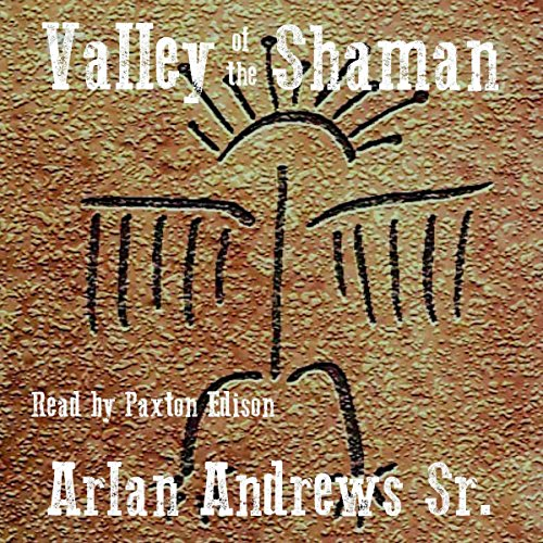 The Valley of the Shaman
