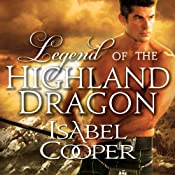 Legend of the Highland Dragon: Highland Dragon, Book 1 | Isabel Cooper