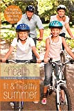 img - for Fit & Healthy Summer: First Place 4 Health Bible Study Series book / textbook / text book
