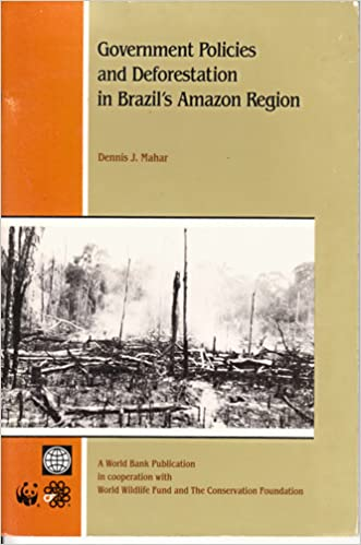 Downloading free books to amazon kindle Government Policies and Deforestation in Brazil's Amazon Region (Bk 1174) PDF PDB 0821311743