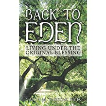 Back to Eden: Living Under the Original Blessing