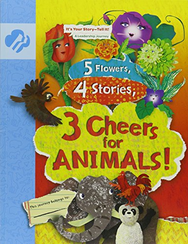 Three Daisies - Daisy 3 Cheers for Animals Journey - Leaders Book (Girl Scout Journey Books, Daisy 3)