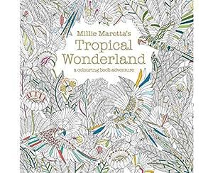 Tropical Wonderland Milllie Marotta