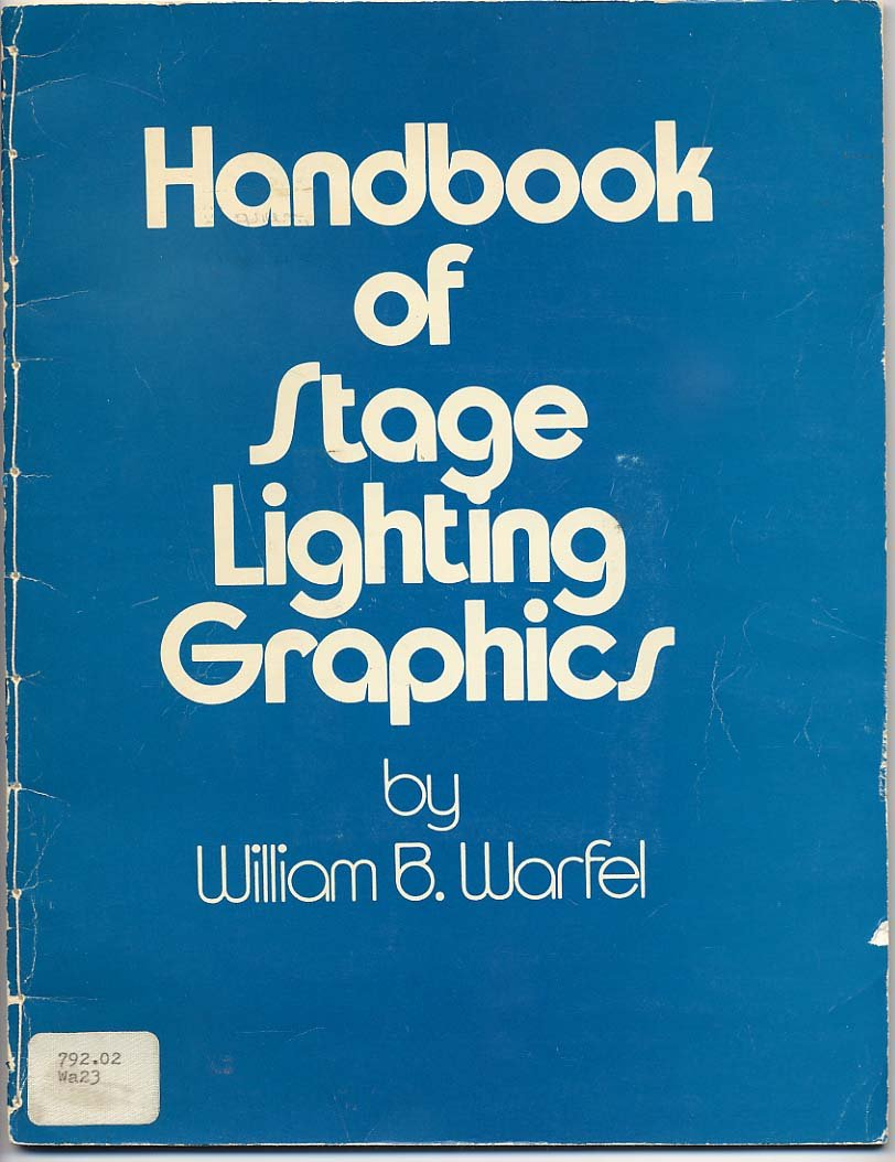Handbook of Stage Lighting Graphics