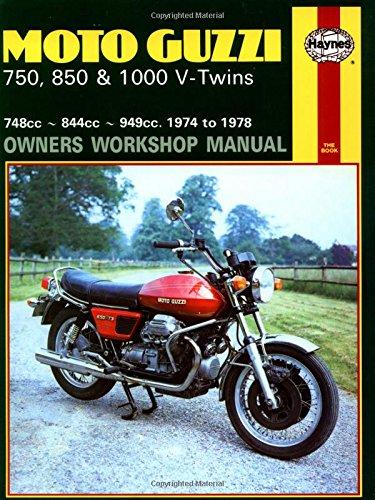 Moto Guzzi 750, 850, and 1000 V-Twins, 1974-78 (Owners' Workshop Manual) (Haynes Repair Manuals)