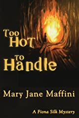 Too Hot to Handle: A Fiona Silk Mystery Kindle Edition