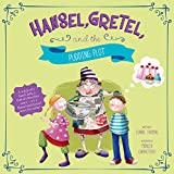 img - for Hansel, Gretel, and the Pudding Plot (Fairy Tales Today) book / textbook / text book