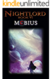 Mobius: Book Six of the Nightlord Series