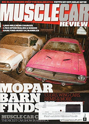 Muscle Car Review 2015 Magazine MOPAR BARN FINDS: CUDAS, WING CARS, HEMIS Thunderbolt Out Of Hiding After 20 Years (Mopar Enthusiast Magazine)
